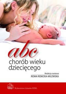ABC chorób wieku dziecięcego