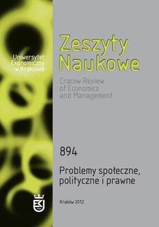 Zeszyty Naukowe Uniwersytetu Ekonomicznego w Krakowie, nr 894. Problemy społeczne, polityczne i prawne