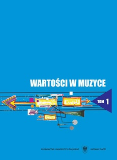 Wartości w muzyce. Studium monograficzne. T. 1 - 11 Lwowski dyrygent, kompozytor i pedagog profesor Adam Sołtys i jego uczniowie