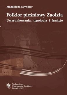 Folklor pieśniowy Zaolzia - 05 Repertuar muzyczny Zaolzia a cykl obrzędowości dorocznej i rodzinnej; Wnioski końcowe