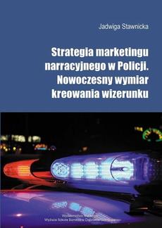 Strategia marketingu narracyjnego w Policji