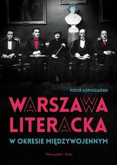 Warszawa literacka w okresie międzywojennym