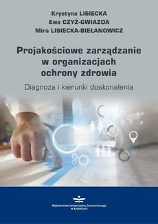 Projakościowe zarządzanie w organizacjach ochrony zdrowia
