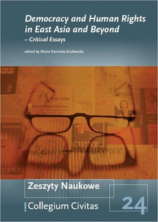 Democracy and Human Rights in East Asia and Beyond – Critical Essays