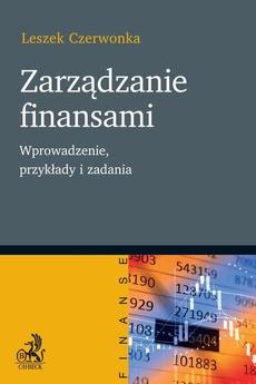 Zarządzanie finansami. Wprowadzenie przykłady i zadania