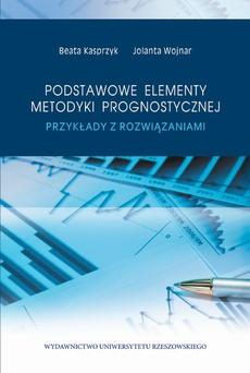 Podstawowe elementy metodyki prognostycznej