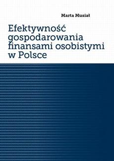 Efektywność gospodarowania finansami osobistymi w Polsce