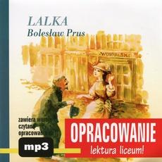 """Bolesław Prus """"Lalka"""" - opracowanie"""