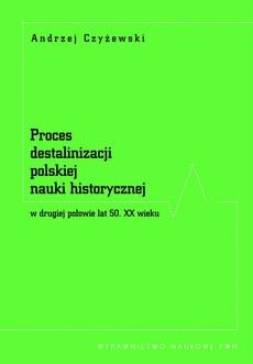 Proces destalinizacji polskiej nauki historycznej