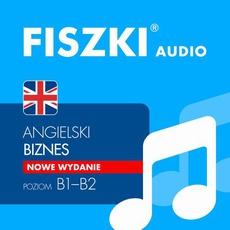 FISZKI audio – j. angielski – Biznes