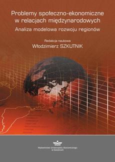 Problemy społeczno-ekonomiczne w relacjach międzynarodowych