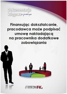 Finansując dokształcanie, pracodawca może podpisać umowę nakładającą na pracownika dodatkowe zobowiązania