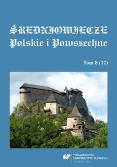 Średniowiecze Polskie i Powszechne. T. 8 (12) - 21 Rotunda na zamku w Cieszynie w świetle najnowszych badań — komunikat