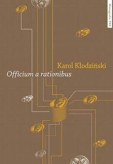 """""""Officium a rationibus"""". Studium z dziejów administracji rzymskiej w okresie pryncypatu"""