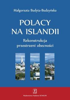 Polacy na Islandii. Rekonstrukcja przestrzeni obecności