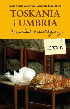 """""""Toskania i Umbria. Przewodnik subiektywny"""""""