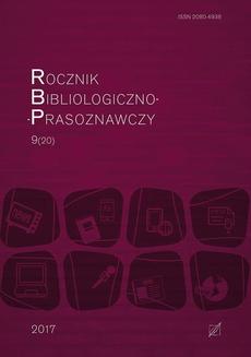 Rocznik Bibliologiczno-Prasoznawczy t. 9/20
