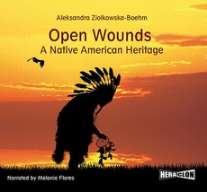 Open Wounds: A Native American Heritage