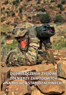 Doświadczenia życiowe żołnierzy zawodowych na misjach stabilizacyjnych