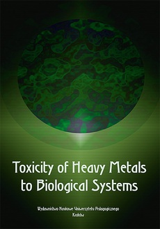 Toxicity of Heavy Metals to Biological Systems. A monograph