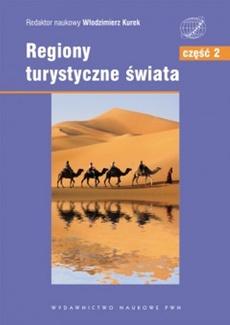 Regiony turystyczne świata część 2