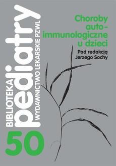 Choroby autoimmunologiczne u dzieci