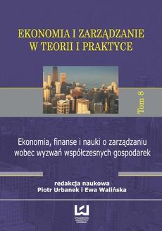 Ekonomia, finanse i nauki o zarządzaniu wobec wyzwań współczesnych gospodarek