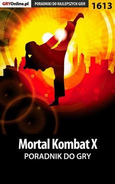 Mortal Kombat X - poradnik do gry