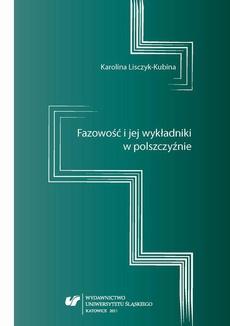 Fazowość i jej wykładniki w polszczyźnie - 01 Rozdz. 1-2. Kategoria temporalności; Kategoria aspektu w badaniach nad czasownikami fazowymi