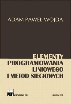 Elementy programowania liniowego i metod sieciowych