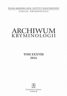 Archiwum Kryminologii, tom XXXVIII 2016
