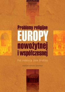 Problemy religijne Europy nowożytnej i współczesnej