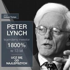 Peter Lynch legendarny inwestor. 1800% w 13 lat. Ucz się od najlepszych