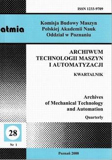 Archiwum Technologii Maszyn i Automatyzacji 28/1