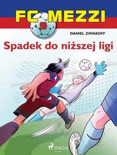 FC Mezzi 9 - Spadek do niższej ligi
