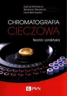 Chromatografia cieczowa - teoria i praktyka