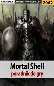Mortal Shell - poradnik do gry