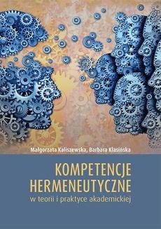 Kompetencje hermeneutyczne w teorii i praktyce akademickiej