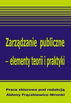 Zarządzanie publiczne - elementy teorii i praktyki