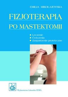 Fizjoterapia po mastektomii
