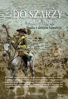 Do szarży marsz, marsz... Studia z dziejów kawalerii, t. 5