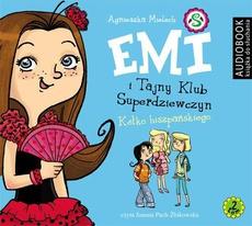 Emi i Tajny Klub Superdziewczyn. Tom 2. Kółko hiszpańskiego
