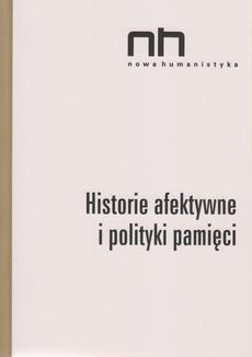 Historie afektywne i polityki pamięci