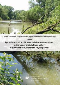 Synanthropisation of forest and shrub communities in the Upper Vistula River Valley (Oświęcim Basin, Northern Prykarpattia) + płyta CD - 03 Rozdz. 6. Results