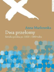 Dwa przełomy. Sztuka polska po 1955 i 1989 roku