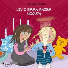 Liv i Emma: Liv i Emma razem nocują