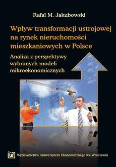 Wpływ transformacji ustrojowej na rynek nieruchomości mieszkaniowych w Polsce