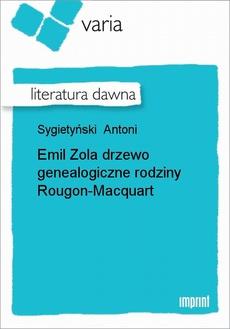Emil Zola drzewo genealogiczne rodziny Rougon-Macquart