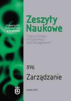 Zeszyty Naukowe Uniwersytetu Ekonomicznego w Krakowie, nr 896. Zarządzanie