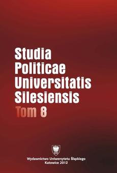 Studia Politicae Universitatis Silesiensis. T. 8